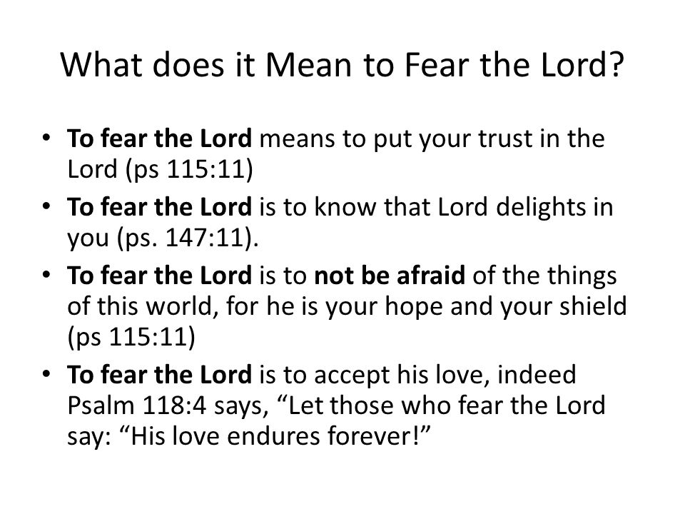 What does it Mean to Fear the Lord.
