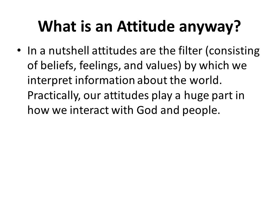 What is an Attitude anyway.
