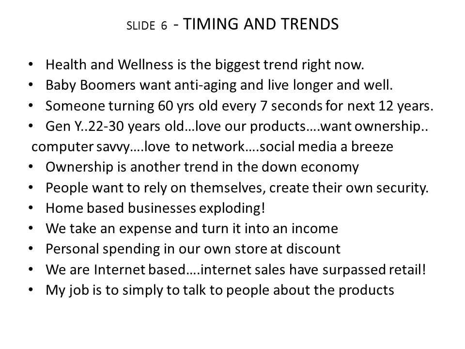 SLIDE 7 - NETWORK MARKETING This word of mouth advertising system is what we call network marketing.