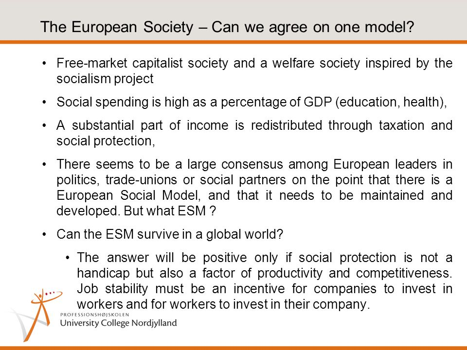The European Society – Can we agree on one model.