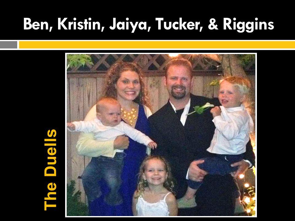Ben, Kristin, Jaiya, Tucker, & Riggins The Duells