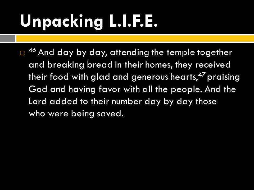 Unpacking L.I.F.E.