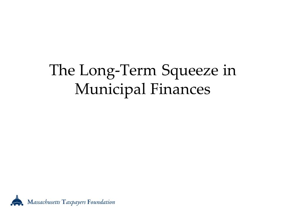 The Long-Term Squeeze in Municipal Finances