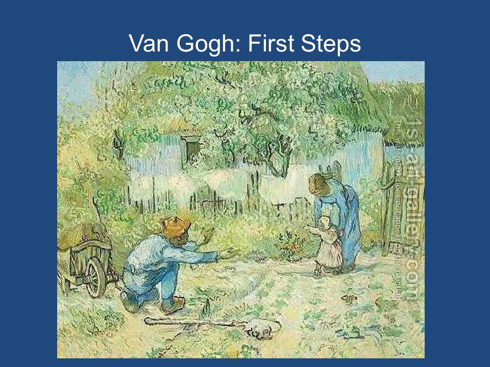 Van Gogh: First Steps