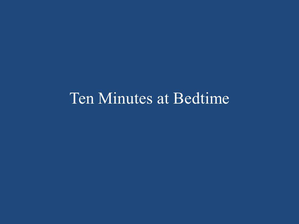 Ten Minutes at Bedtime