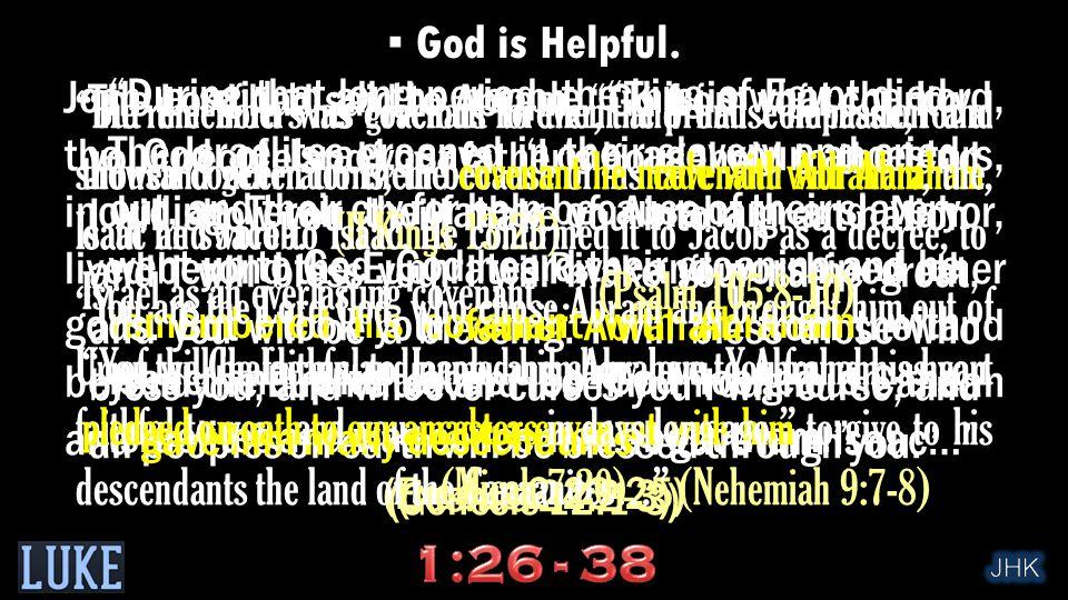 ▪ God is Helpful.