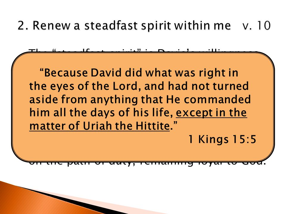 """The """"steadfast spirit"""" is Davis's willingness to serve the Lord. """"The language is of one who had done right formally, but who had fallen into sin, and"""