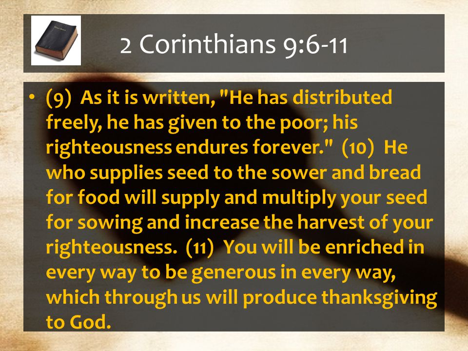 How To Be A Giver: 3. Give Ourselves 1 st To God, 8:5. -Time -Houses. -Finances