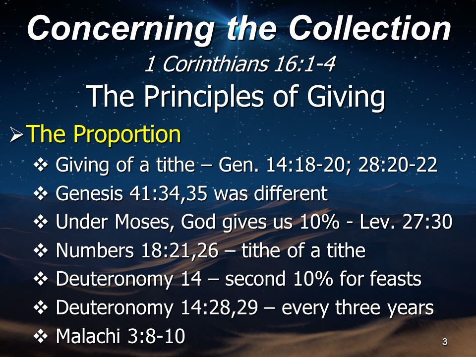 The Principles of Giving  The Proportion  Giving of a tithe – Gen.