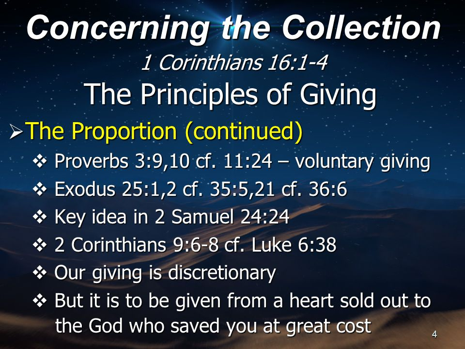 The Principles of Giving  The Proportion (continued)  Proverbs 3:9,10 cf.
