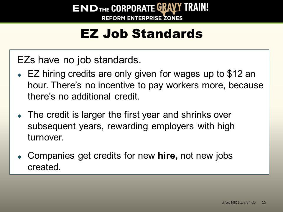 EZ Job Standards EZs have no job standards.
