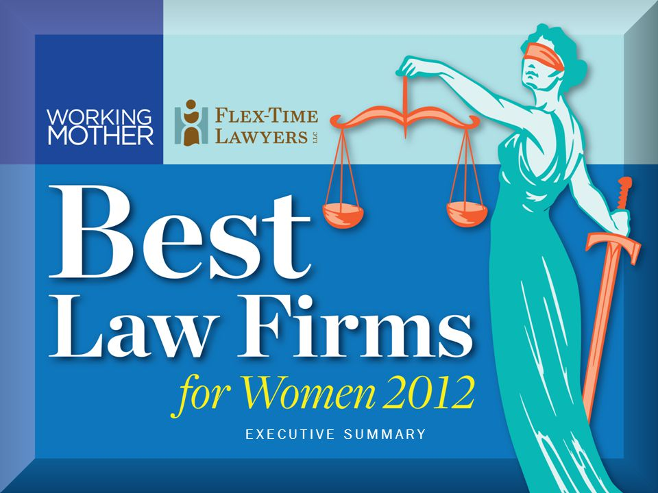 © Copyright 2012, Working Mother Media & Flex-Time Lawyers LLC.® All rights reserved.