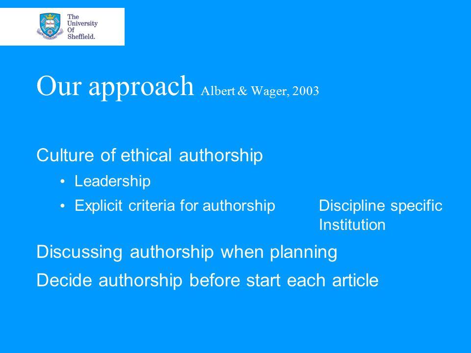 Murky areas Is authorship negotiated, transparent & fair.