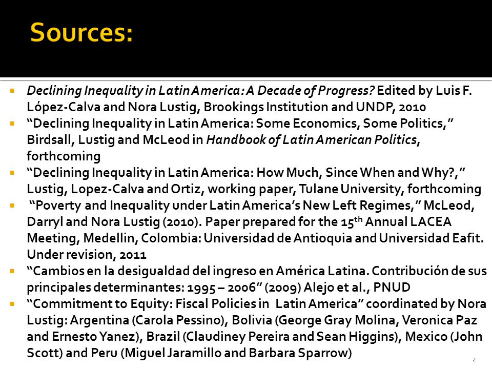  Declining Inequality in Latin America: A Decade of Progress.