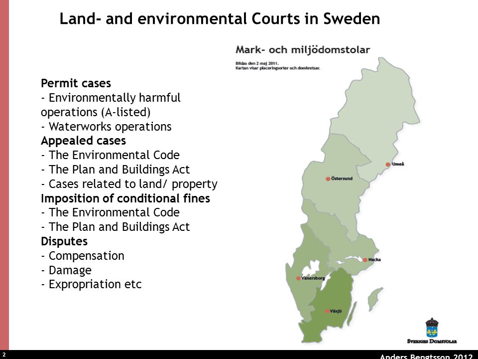 3 Appealed cases – some outlines from the Swedish procedure Written procedure may be complemented by –Oral hearing if demanded or otherwise needed –Not only the formal parties has the right to take part in the hearing and to make statements (appealed permit cases) –Inspection Court is obliged to investigate the case – ask the parties to complete with material or to clarify uncertainties (inquisitorial obligations on the authority and the court) – no requirements to be represented by a lawyer Burden of proof –on the operator –on the appellant –on the authority
