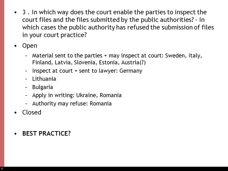 8 4.In case of time limits for submissions of the parties – is a prolongation granted usually.