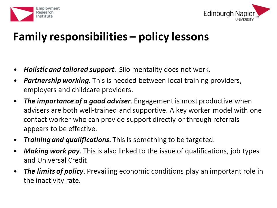 Family responsibilities – policy lessons Holistic and tailored support.