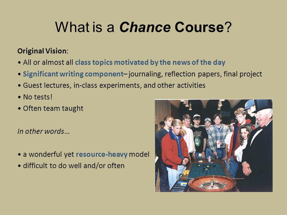 What is a Chance Course.