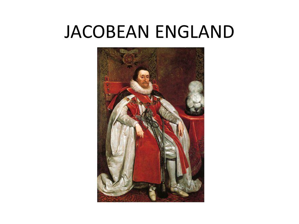 JACOBEAN ENGLAND