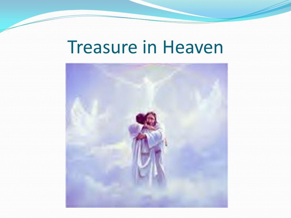 Treasure in Heaven