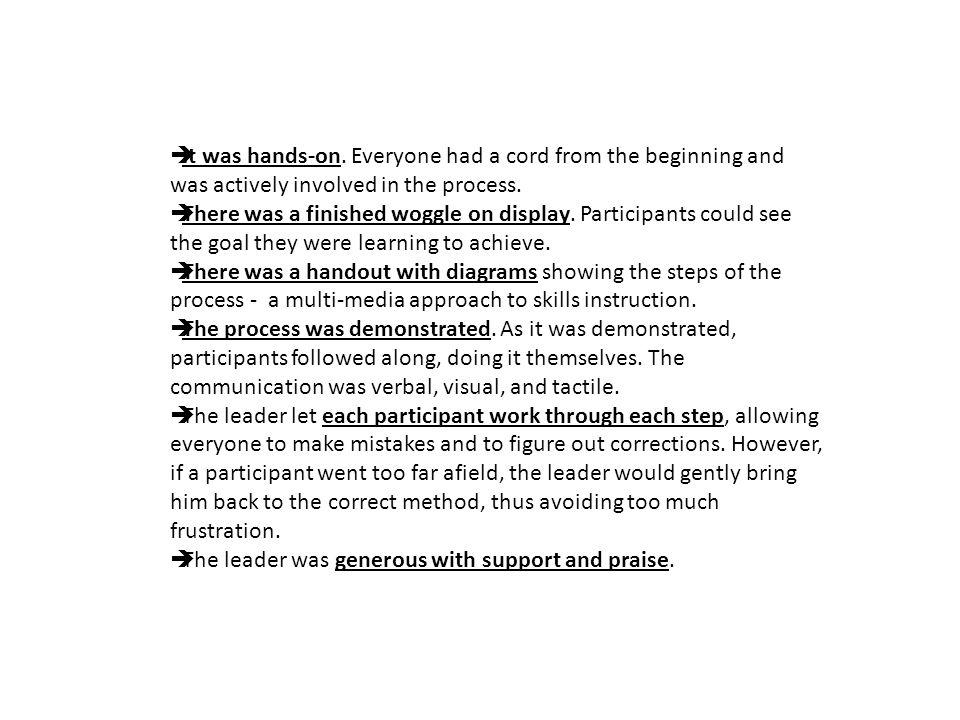 Communication Teaching of Skills: 4 Main Steps EXPLAIN DEMONSTRATE GUIDE ENABLE