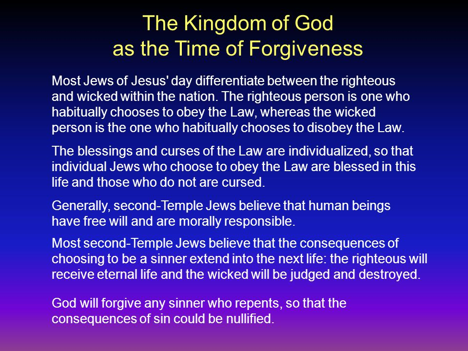 Most Jews of Jesus day differentiate between the righteous and wicked within the nation.