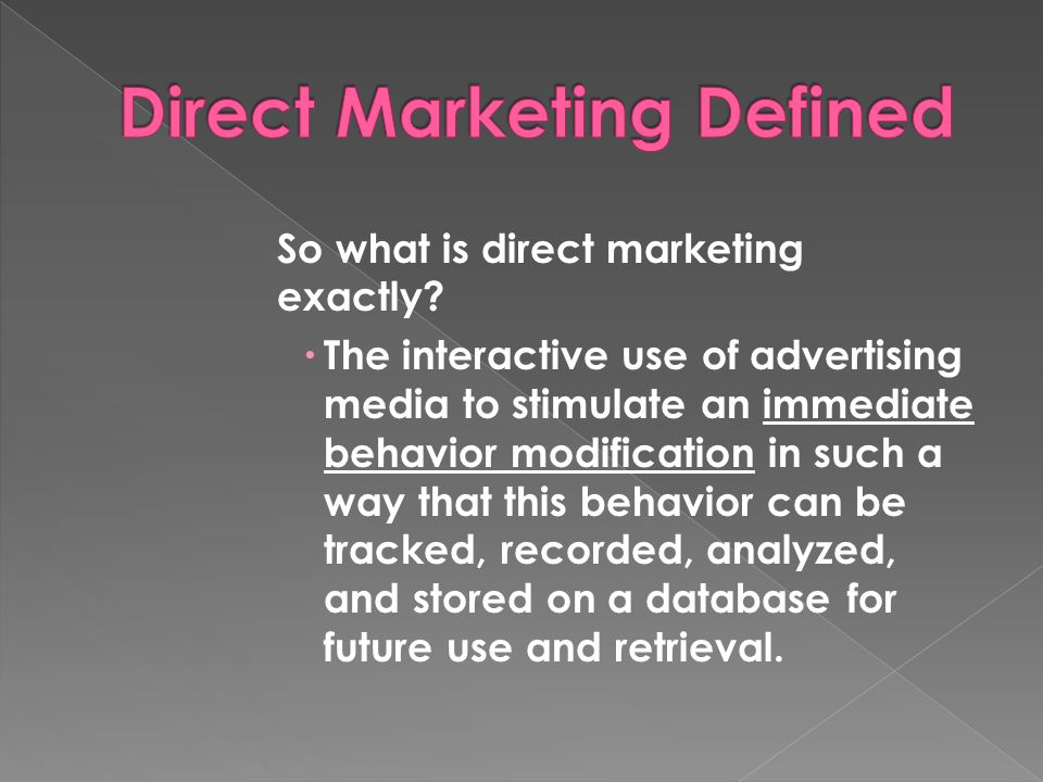 So what is direct marketing exactly.