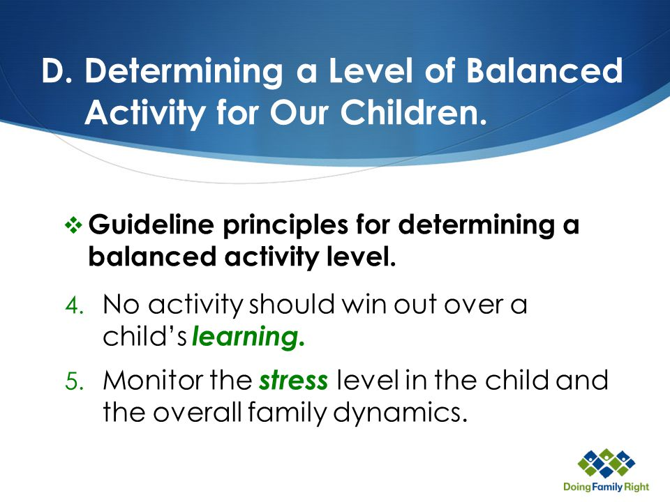 D. Determining a Level of Balanced Activity for Our Children.