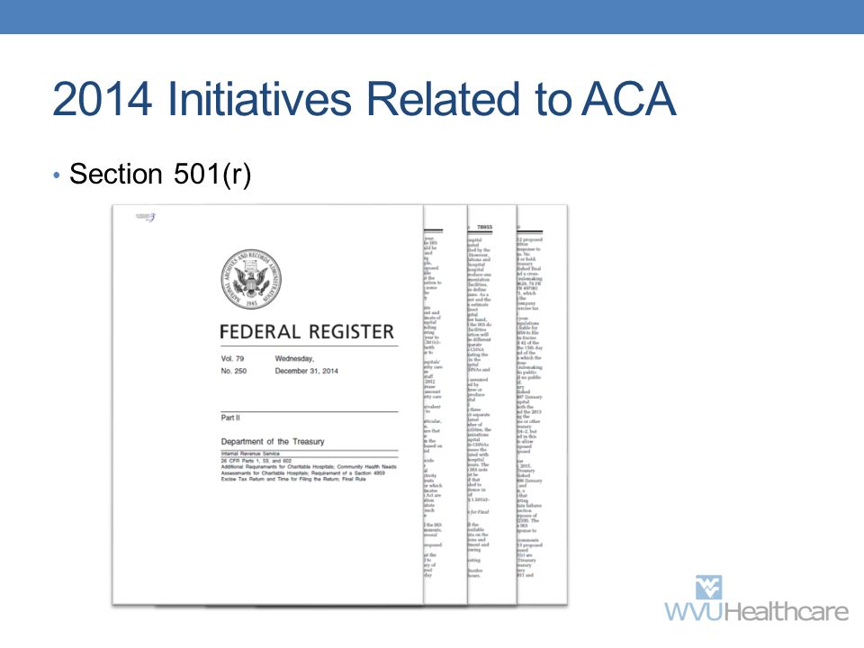 2014 Initiatives Related to ACA Section 501(r)