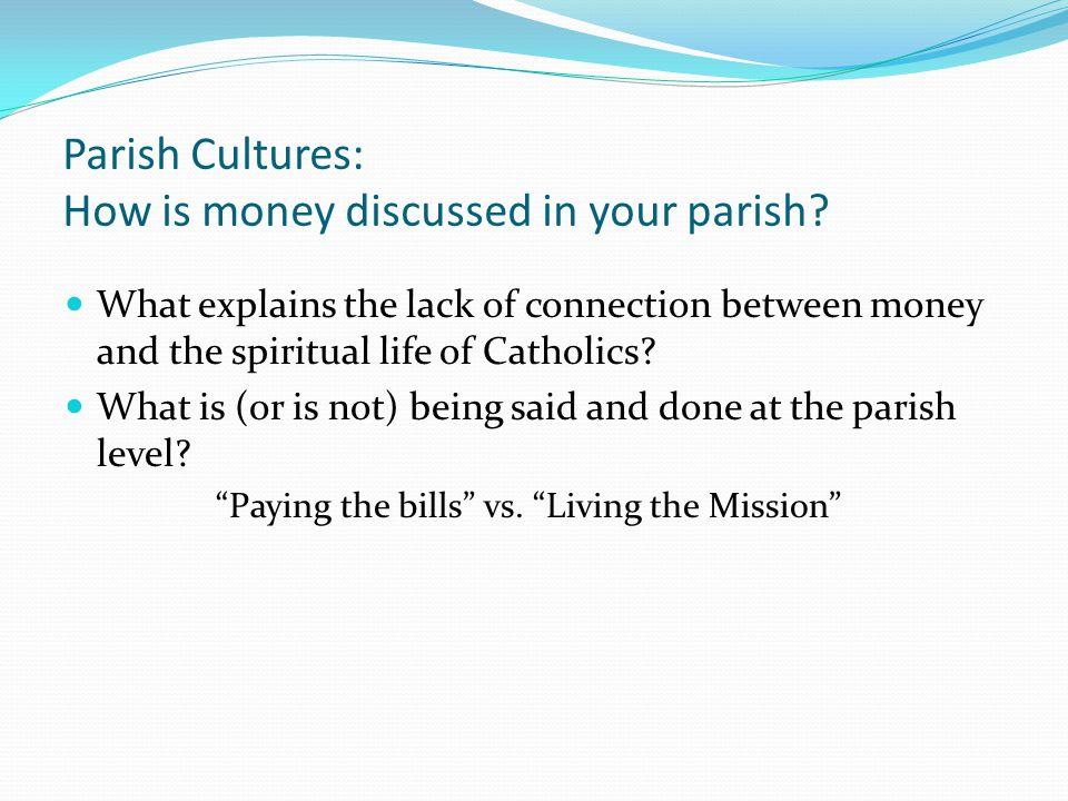 Parish Cultures: How is money discussed in your parish.