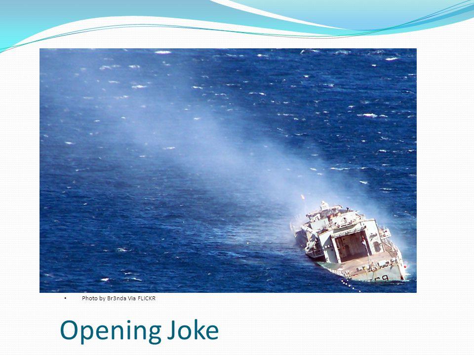 Opening Joke Photo by Br3nda Via FLICKR