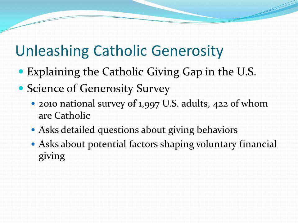 Unleashing Catholic Generosity Explaining the Catholic Giving Gap in the U.S.