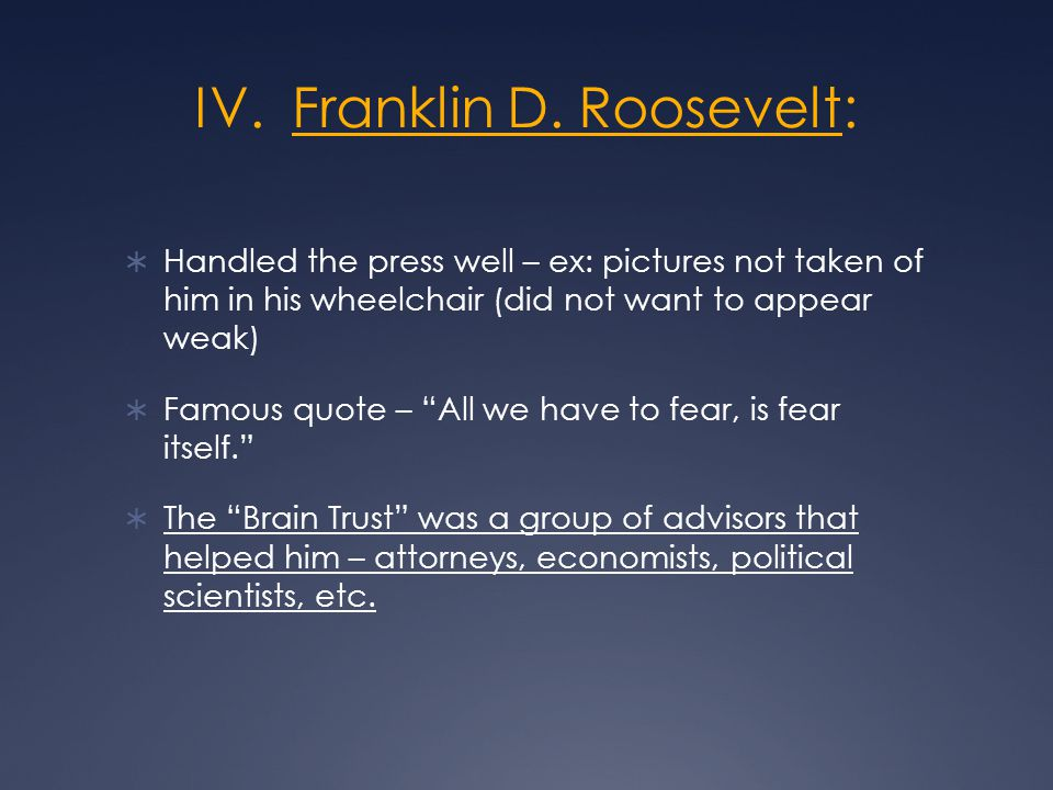 IV. Franklin D.