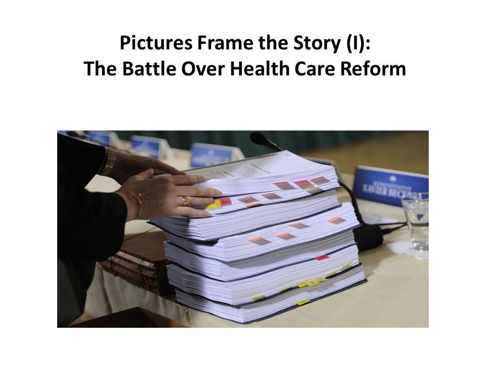 Pictures Frame the Story (I): The Battle Over Health Care Reform