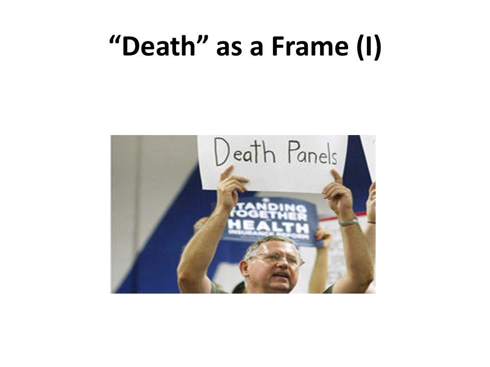 Death as a Frame (I)