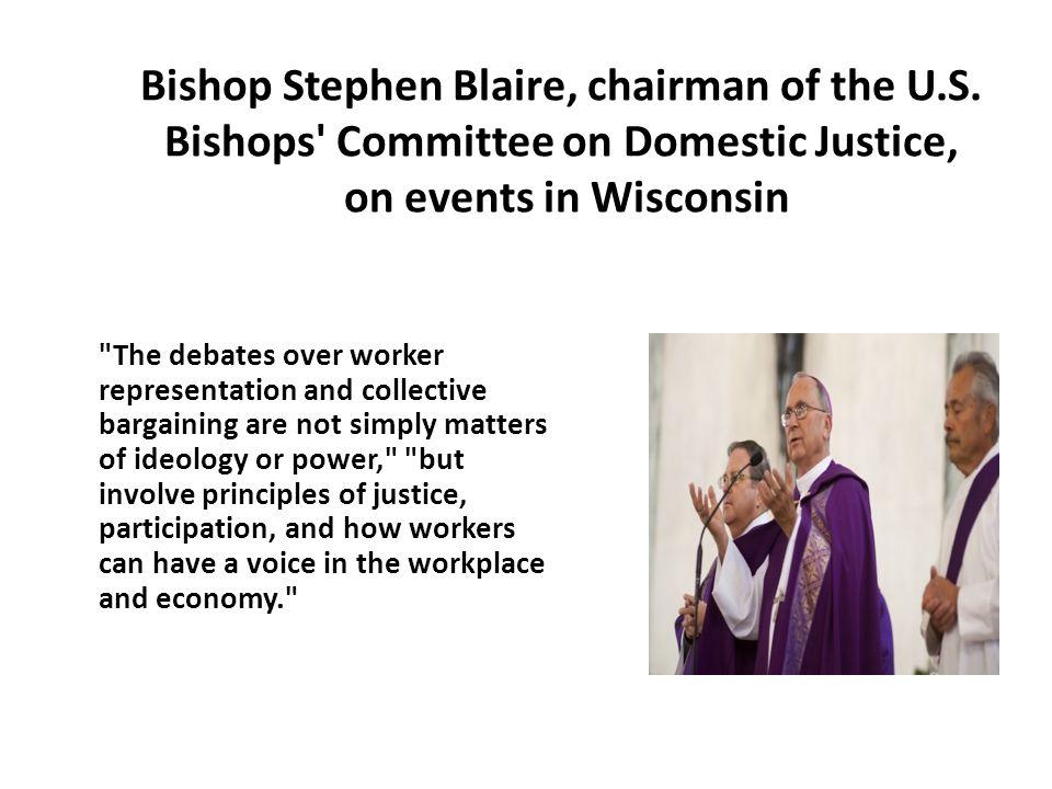 Bishop Stephen Blaire, chairman of the U.S.