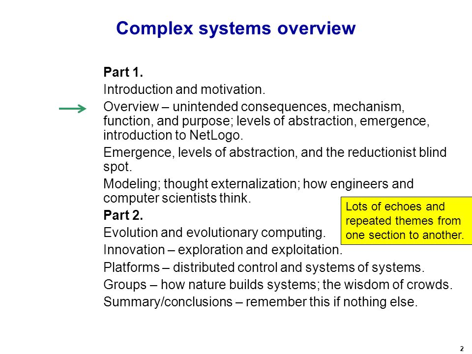 2 Complex systems overview Part 1. Introduction and motivation.