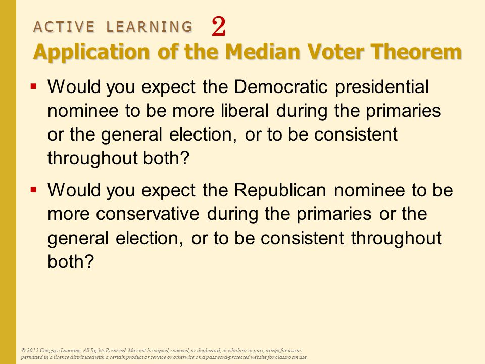 ACTIVE LEARNING Application of the Median Voter Theorem ACTIVE LEARNING 2 Application of the Median Voter Theorem  Would you expect the Democratic pr
