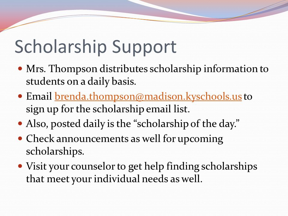 SCHOLARSHIPS What are scholarships.