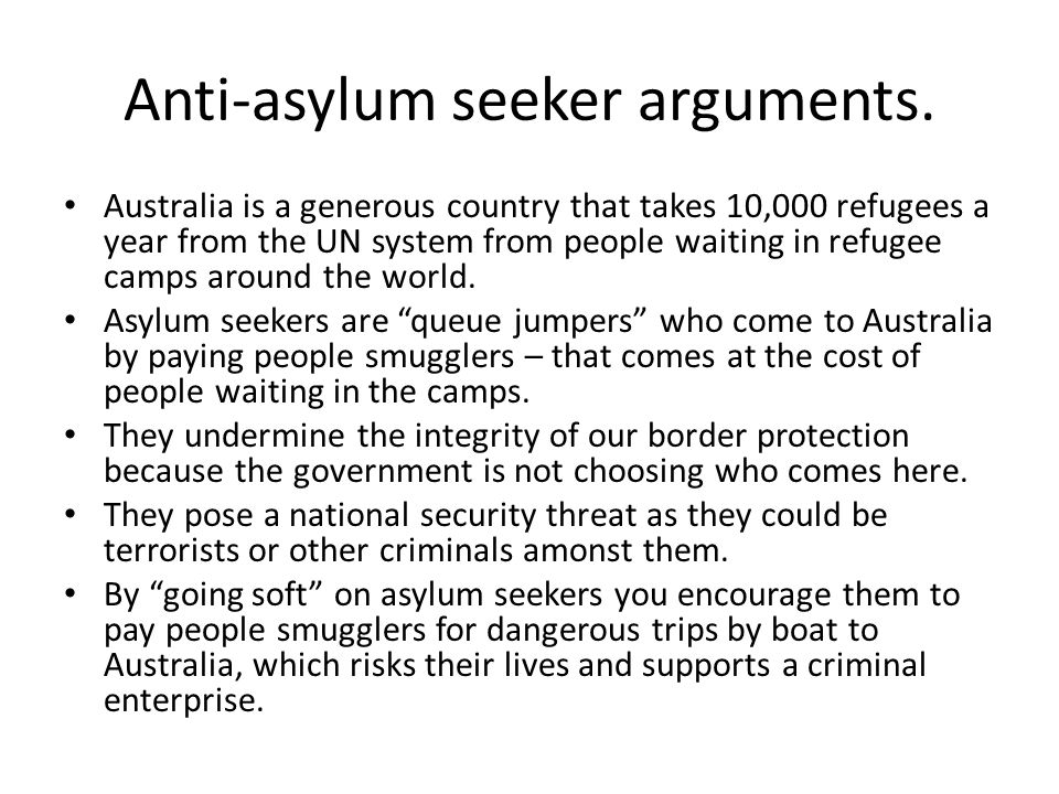 Anti-asylum seeker arguments.