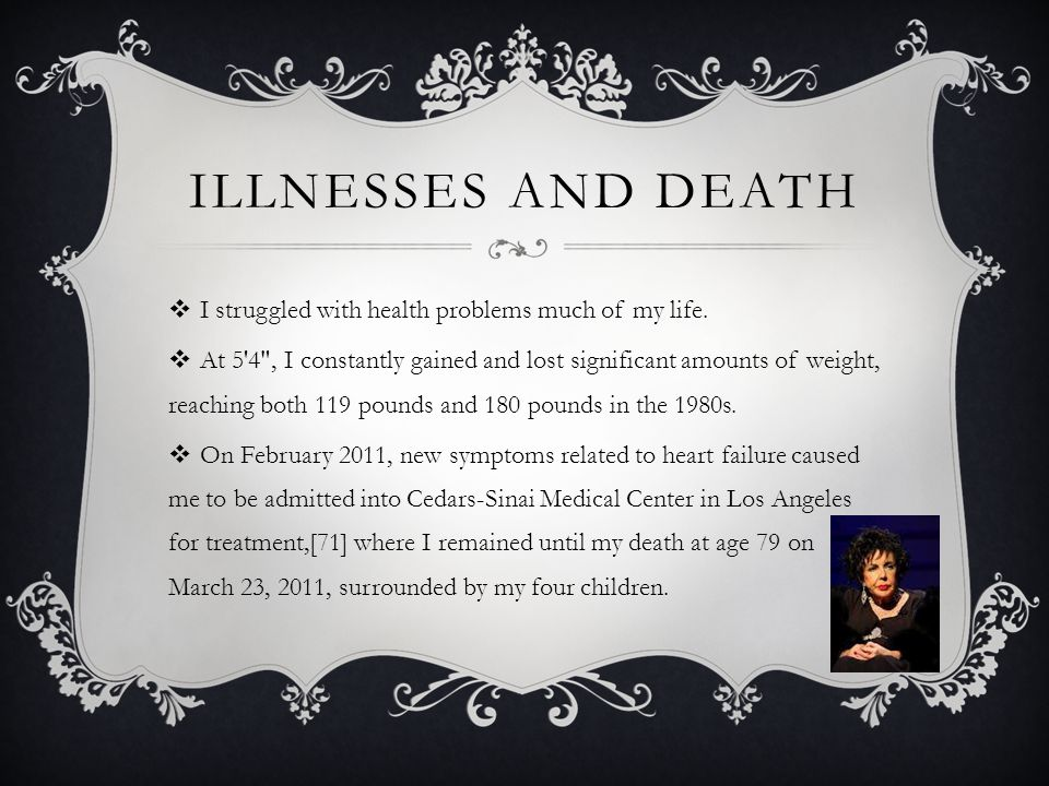 ILLNESSES AND DEATH  I struggled with health problems much of my life.  At 5'4