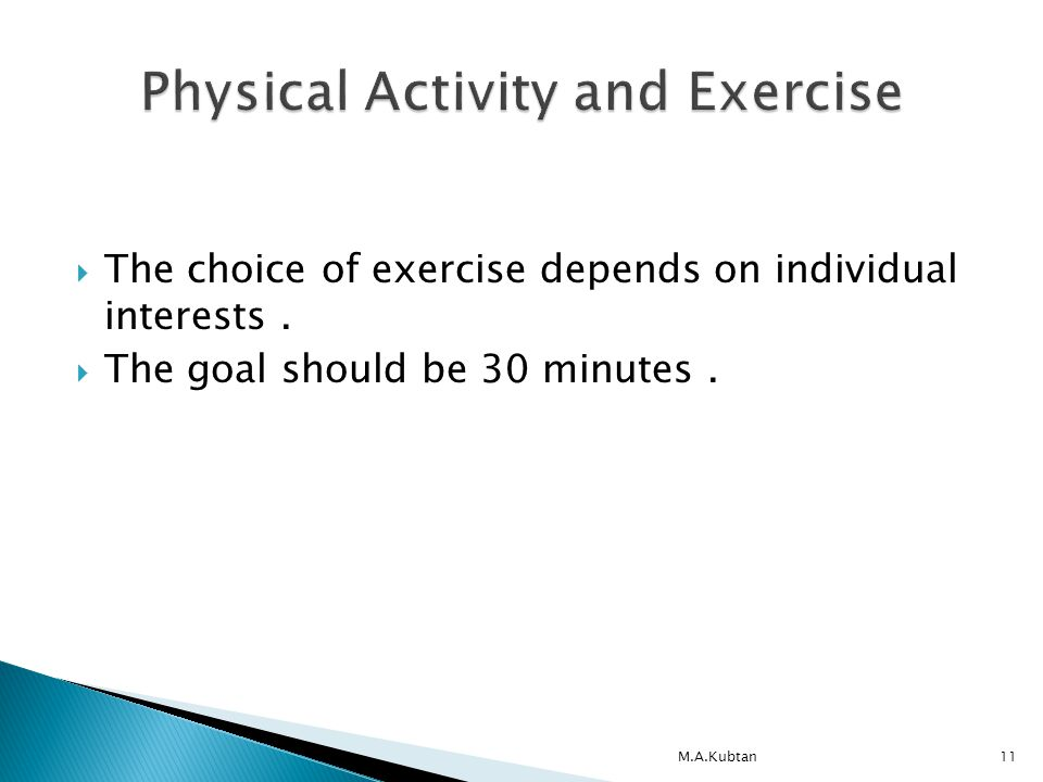  The choice of exercise depends on individual interests.