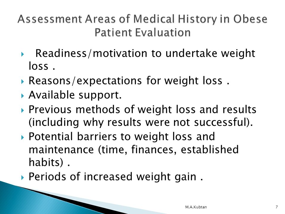  Readiness/motivation to undertake weight loss.  Reasons/expectations for weight loss.