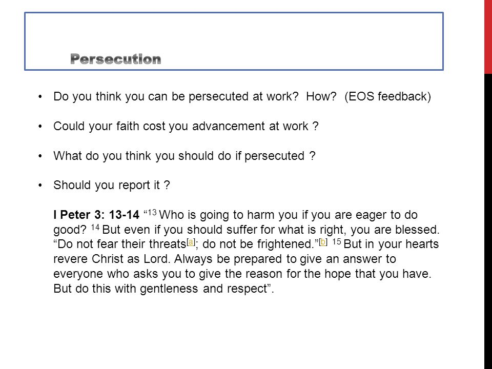Do you think you can be persecuted at work. How.