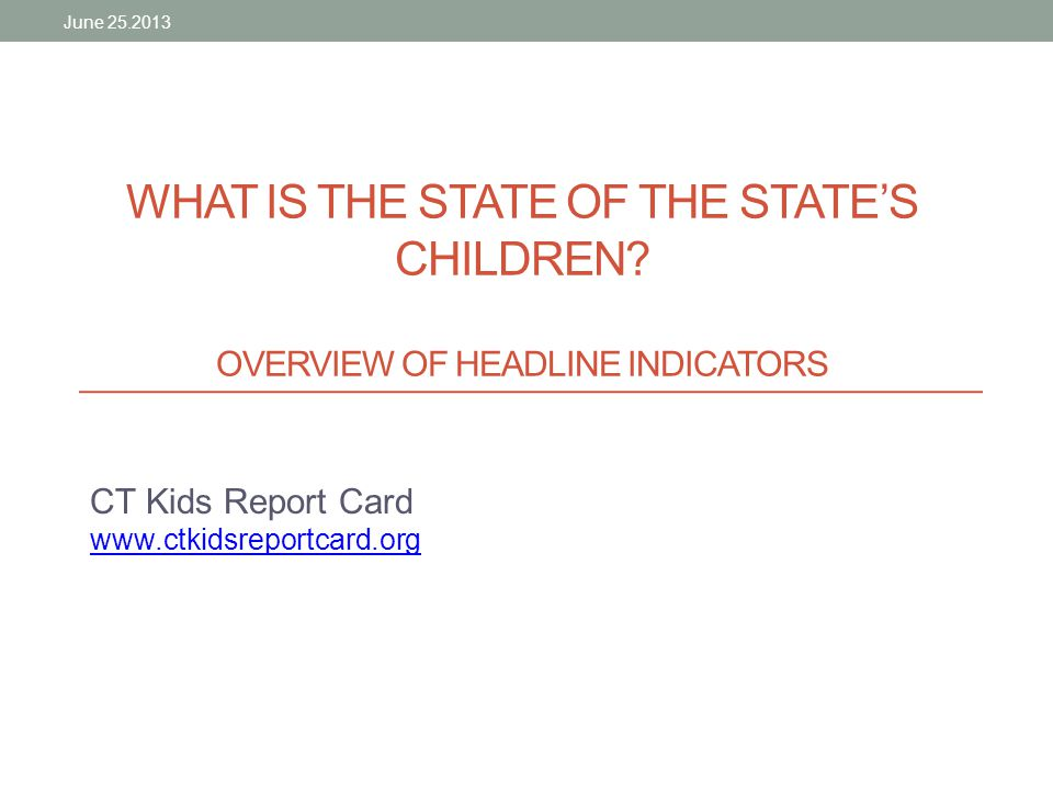 WHAT IS THE STATE OF THE STATE'S CHILDREN.