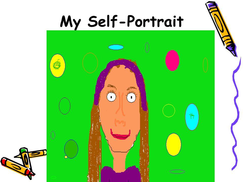 My Self-Portrait