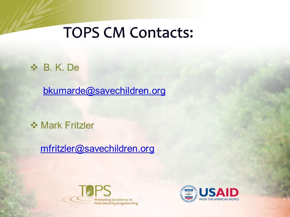  B. K. De bkumarde@savechildren.org  Mark Fritzler mfritzler@savechildren.org
