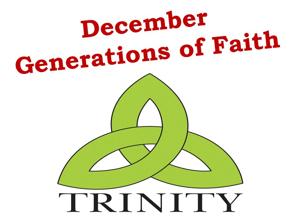 December Generations of Faith