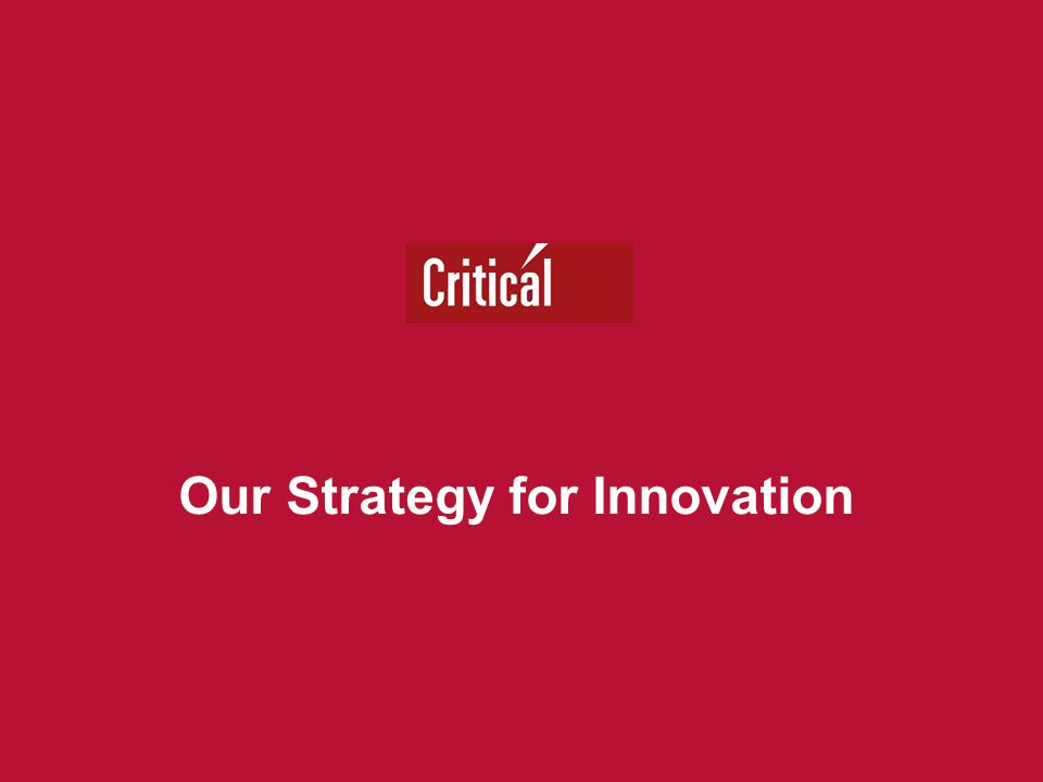Our Strategy for Innovation