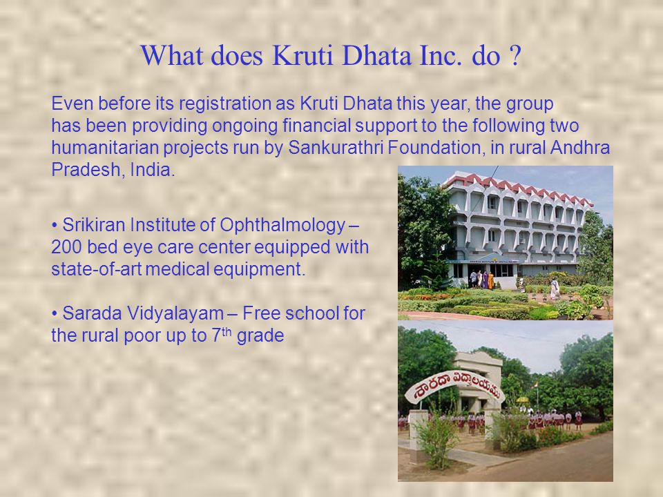 What does Kruti Dhata Inc. do ? Even before its registration as Kruti Dhata this year, the group has been providing ongoing financial support to the f